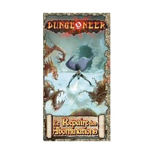 DUNGEONEER : Le repaire des Abominations