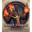Descent : Merick Farrow, Extension Lieutenant