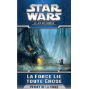 Star Wars : La Force Lie Toute Chose