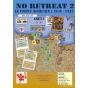 NO RETREAT 2 - Le front africain : 1940 - 1942
