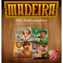 MADEIRA - Extension The Ambassadors - VO