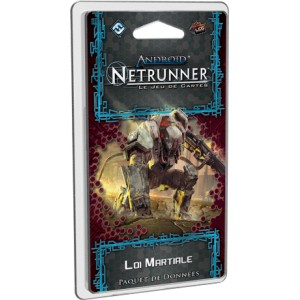 Loi Martiale - ANDROID : Netrunner