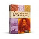 Voyages avec Montaigne pas cher