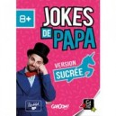 Jokes de Papa - Version SUCREE